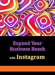 Using Instagram to Expand Your Business Reach (PLR / MRR)