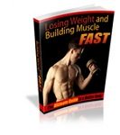 Weight Loss And Building Muscle Fast (RR)