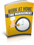 Work At Home Time Management (PLR / MRR)