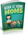 Work At Home Moms (PLR / MRR)