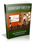 Workshop Mastery Secrets (MRR)