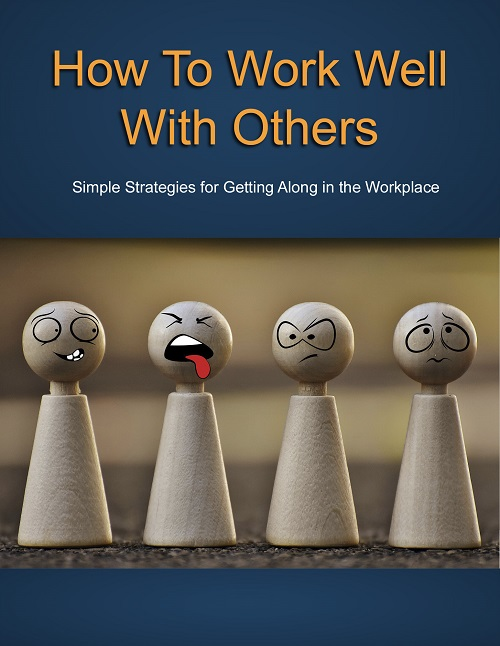 How To Work Well With Others PLR