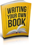 Writing Your Own Book (PLR / MRR)