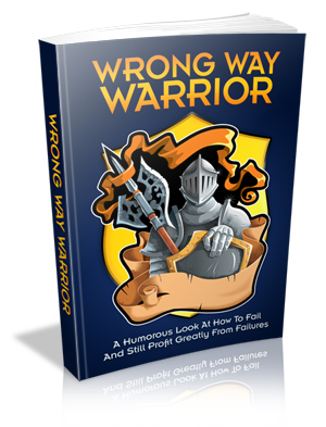 Wrong Way Warrior (MRR)