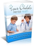 Your Childs Mental Health (PLR / MRR)