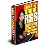 A to Z About RSS (PLR / MRR)