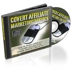 Covert Affiliate Marketing Tactics (MRR)