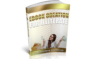 Ebook Creation For Illiterate (PLR / MRR)