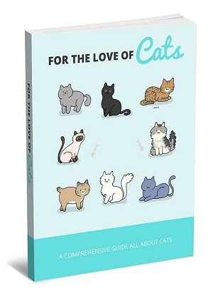 For The Love Of Cats (PLR / MRR)
