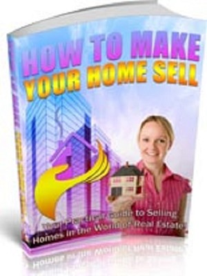 How To Make Your Home Sell  (PLR / MRR)