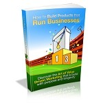 How To Build Products That Run Businesses (PLR / MRR)