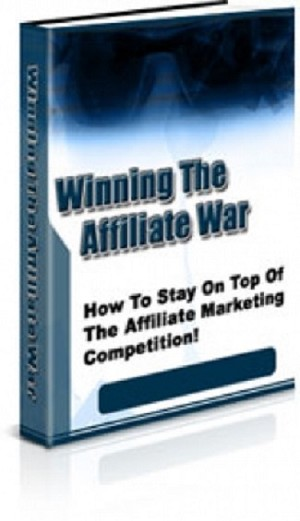 Winning The Affiliate War (PLR / MRR)