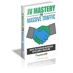 JV Mastery For Massive Traffic (PLR / MRR)