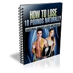 How to Lose 10 Pounds Naturally - eBook and Audio (PLR)