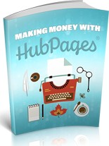 Making Money With Hubpages (PLR/MRR)