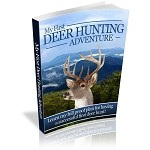 My First Deer Hunting Adventure (PLR / MRR)