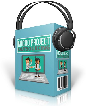 Micro Project Outsourcing (PLR / MRR)