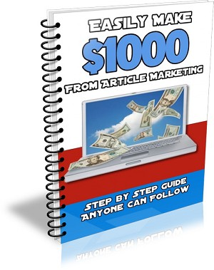 Easily Make $1000 From Article Marketing (PLR / MRR)