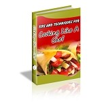 101 Tips and Techniques for Cooking Like a Chef (PLR / MRR)