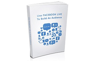 Use Facebook Live To Build An Audience (PLR / MRR)